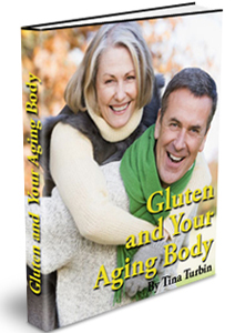 Gluten and Your Aging Body eBook